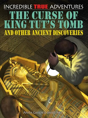 cover image of The Curse of King Tut's Tomb and Other Ancient Discoveries